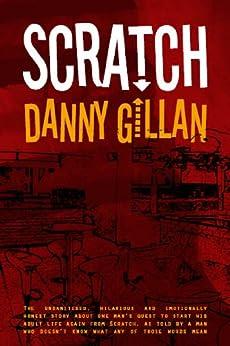 Scratch by [Gillan, Danny]