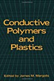 Conductive Polymers and Plastics, , 1461282020