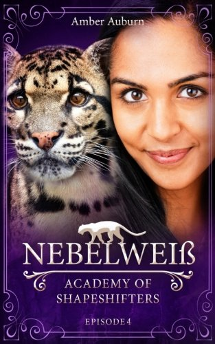 Download Nebelweiß (Academy of Shapeshifters) (Volume 4) (German Edition) pdf epub