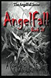 img - for AngelFall Book IV - A Novel of Hell (The AngelFall Series) book / textbook / text book