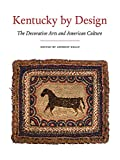 img - for Kentucky by Design: The Decorative Arts and American Culture book / textbook / text book