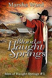Blood at Haught Springs (Men of Haught Springs Book 1)