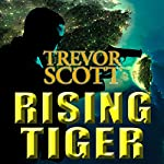 Rising Tiger: A Jake Adams International Espionage Thriller | Trevor Scott