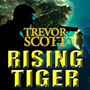 Rising Tiger: A Jake Adams International Espionage Thriller | Trevor Scott