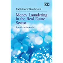 Money Laundering in the Real Estate Sector: Suspicious Properties