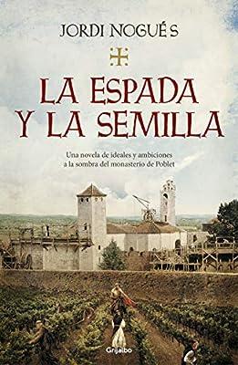 La espada y la semilla (Novela histórica): Amazon.es: Nogués ...