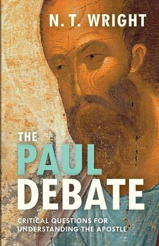 [B.o.o.k] The Paul Debate: Critical Questions for Understanding the Apostle D.O.C