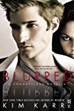 Blurred: A Connections Novella (The Connections Series)