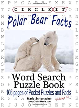 Book Circle It, Polar Bear Facts, Word Search, Puzzle Book