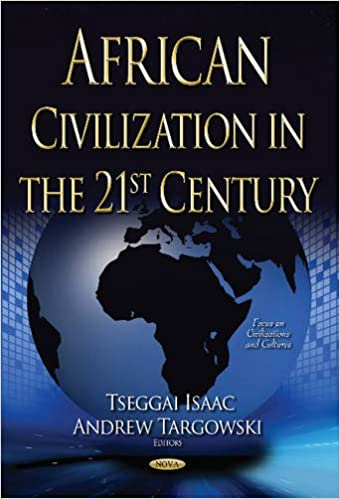 African civilization in the 21st century focus on civilizations and african civilization in the 21st century focus on civilizations and cultures uk ed edition publicscrutiny Choice Image