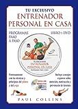 Tu Exclusivo Entrenador Personal En Casa. Libro y Dvd