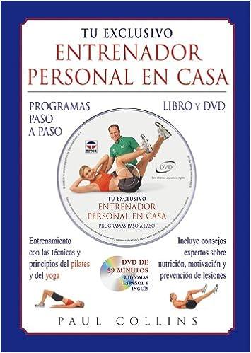Tu Exclusivo Entrenador Personal En Casa. Libro y Dvd ...