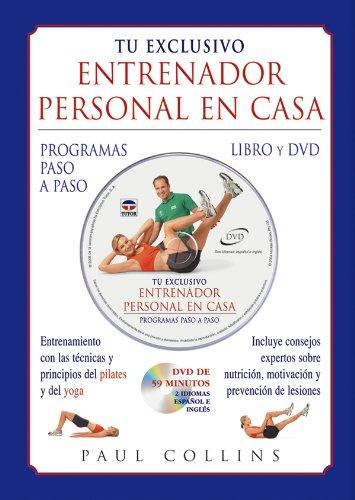 Descargar Libro Tu Exclusivo Entrenador Personal En Casa. Libro Y Dvd Paul Collins