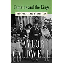 Captains and the Kings: A Novel