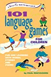 101 Language Games for Children, Paul Rooyackers, 0897933699