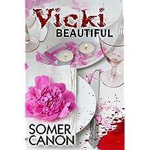 Vicki Beautiful