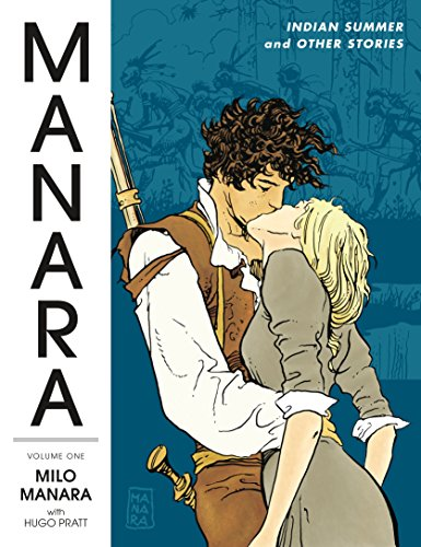 Manara Library Volume 1: Indian Summer and Other Stories by DARK HORSE