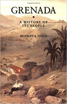 Grenada: A History Of Its People (Island Histories) Mobi Download Book