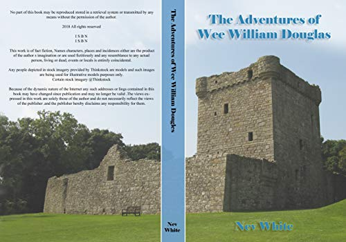 The Adventures Of Wee Willie Douglas (Granddad series Book 10)