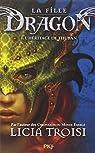 La fille dragon, tome 1 : L'héritage de Thuban par Troisi