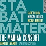 Lennox & Michael Berkeley: Stabat Mater - Sacred Choral Music