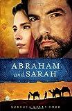 Abraham and Sarah, Roberta Kells Dorr, 0802409571