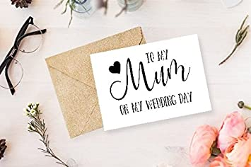 To My Mum On My Wedding Day Card Mother Of The Bride Card Mother