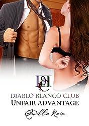 Unfair Advantage (Diablo Blanco Club Book 1)