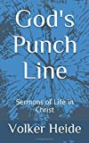 #9: God's Punch Line: Sermons of Life in Christ