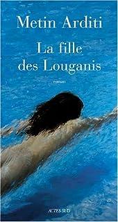 La fille de Louganis : roman, Arditi, Metin