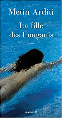 La fille des Louganis par Arditi