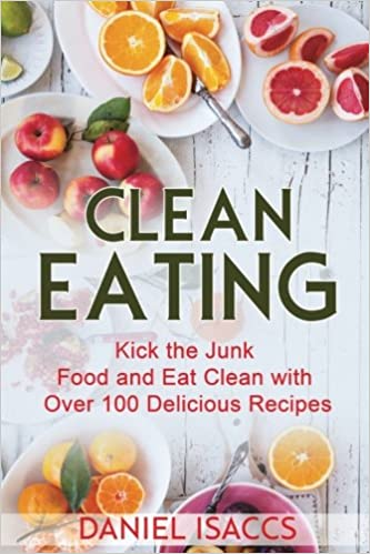 Clean Eating Healthy Eating Guide Lose Weight Gain Confidence