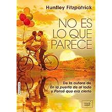 NO ES LO QUE PARECE (En la puerta de al lado - 2) (Spanish Edition)