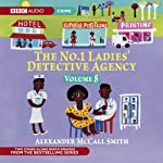 The No. 1 Ladies' Detective Agency 8: A Very Rude Woman & Talking Shoes (Dramatised) | Alexander McCall Smith