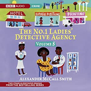 The No. 1 Ladies' Detective Agency 8: A Very Rude Woman & Talking Shoes (Dramatised) Radio/TV Program