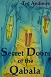Secret Doors of the Qabala, Ted Andrews, 1888767499