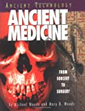 Ancient Medicine, Michael Woods and Mary B. Woods, 0822529920