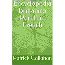 Encyclopedia Brittanica Part 11 in French (French Edition)
