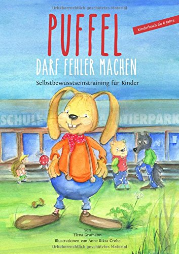 Puffel darf Fehler machen: Selbstbewusstseinstraining für Kinder