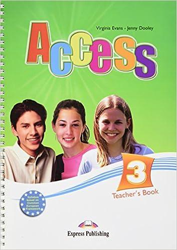 Access 3 Teacher's Book (international): Virginia Evans