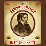 An Autobiography of Davy Crockett | Stephen Brennan (editor)