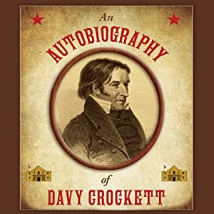 An Autobiography of Davy Crockett Audiobook