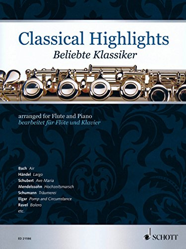 (Schott Classical Highlights Arranged For Flute and Piano)