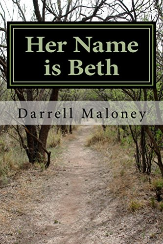 Her Name is Beth: Alone: Book 5 by [Maloney, Darrell]