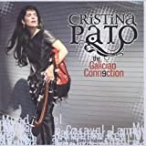 The Galician Connection by Cristina Pato