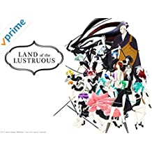 Land of the Lustrous - Season 1