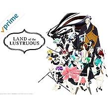 Land of the Lustrous - Season 1