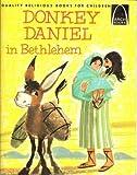 Donkey Daniel in Bethlehem, Janice Kramer, 0570060532