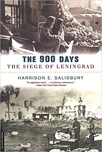 The 900 Days: The Siege of Leningrad by Harrison Salisbury