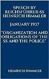 SPEECH BY REICHSFÜHRER-SS HEINRICH HIMMLER. JANUARY 1937.